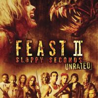 Feast II: Sloppy Seconds (2008) [REVIEW]